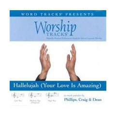 Hallelujah (Your Love Is Amazing) [Accompanyment CD] [Audio CD]