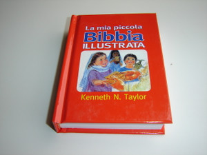 Italian Language Children's Bible / La mia piccola Bibbia Illustrata / by Kenneth N. Taylor / illustrata da Richard e Frances Hook