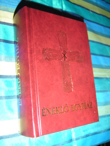 Hungarian Catholic Hymnal - Eneklo Egyhaz / Romai Katolikus Nepenektar liturgikus enekekkel es imadsagokkal PX