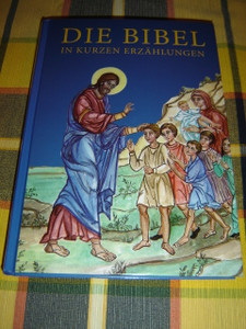 German Austrian Orthodox Children's Bible / Die Bibel in Kurzen Erzahlungen