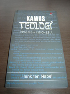 English - Indonesian Theological Dictionary / Kamus Teologi Inggris - Indonesia / Henk ten Napel