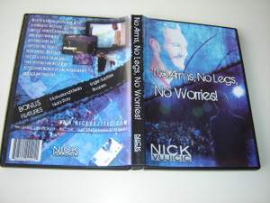 Nick Vujicic DVD: No Arms, No Legs, No Worries! (2010)