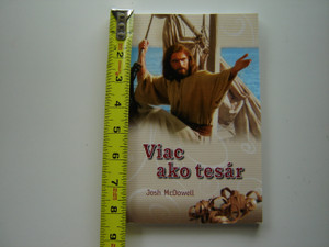 More Than a Carpenter by Josh McDowell / Slovak Language Edition / Viac ako tesar