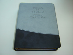 The Full Life Study Bible in Romanian Language Edition / Biblia De Studiu pentru o Viata Deplina - Versiunea D. Cornilescu