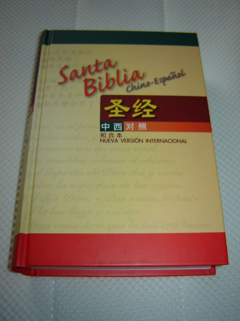 Chinese - Spanish Bilingual Holy Bible / Santa Biblia