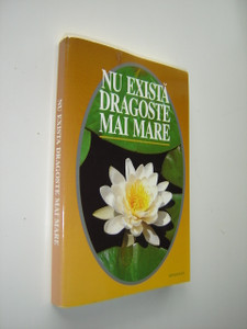 Romanian New Testament / Nu Exista Dragoste Mai Mare - There is no greater love / Noul Testament