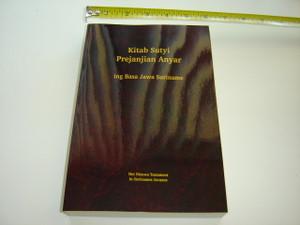 Kitab Sutyi Prejanjian Anyar ing Basa Jawa Suriname / New Testament in Javanese Language