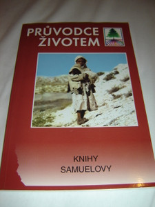 Czech Life Application Study Bible Portion 1 and 2 Samuel / Pruvodce Zivotem / Knihy Samuelovy