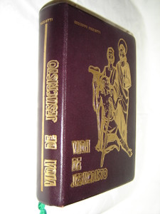 Luxury Edition The Life of Jesus Christ in Spanish / Vida de Jesucristo con Intruduccion Critica e Ilustaciones
