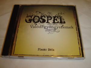 Gospel - Valódi gyöngyszemek / Hungarian Christian Worship CD