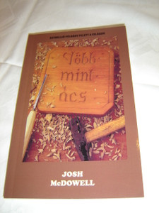 More Than A Carpenter in Hungarian Language / Tobb Mint Acs / by Josh McDowell