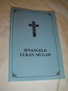 Gospel of Luke in the Karelian (Olonets) Language / Jevangelii Lukan Mugah Livvikse / Livvi - Karelian language