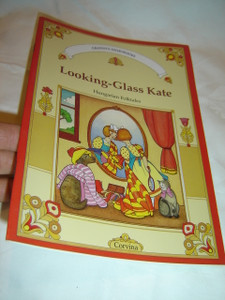 Looking-Glass Kate - Hungarian Folktales Translated to English by Mora Ferenc