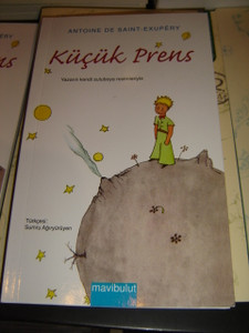 Kucuk Prens by Antoine De Saint-Exupery / The Little Prince in Turkish Language