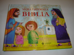 Polish Children's Bible for Little Ones / Moja Pierwsza Biblia / Text by Piotr Krzyzewski