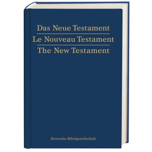Das Neue Testament. Le Nouveau Testament. The New Testament [Hardcover]