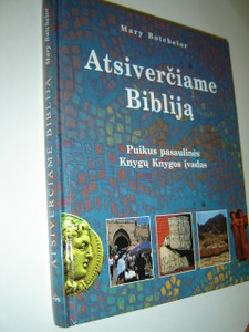Introduction to the Bible / Lithuanian Bible Encyclopedia / Atsiverciame Biblija Puikus Pasaulines Knygu Knygos Ivadas