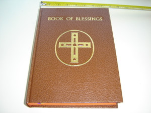Book of Blessings / Catholic Book Publishing New York / The Roman Ritual Revised by Decree of the Second Vatican Ecumenical Council