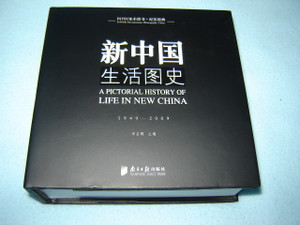 A Pictorial History of Life in New China / Chinese Photography 1949-2009