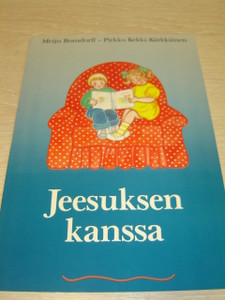Estonian Language Children's Bible Booklet Knowing Jesus / Jeesuksen kanssa / Meiju Bonsdorff, Pirkko Kekki-Karkkainen