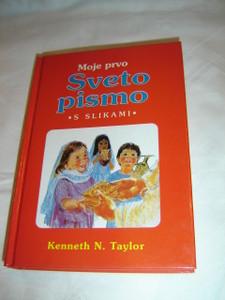 My First Bible in Pictures / Slovenian Children's Bible / Moje Prvo Sveto Pismo Slovenska Izdaja