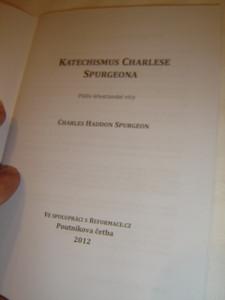 Spurgeon's Catechism - Czech Language Edition / Katechismus Charlese Spurgeona: Pilíre krestanské víry