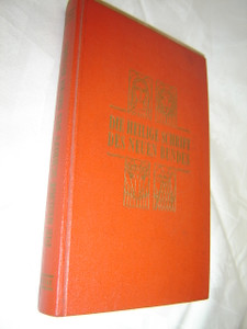 German New Testament from 1960/ Translated by Alexander Zwettler / Die Heilige Schrift Des Neuen Bundes