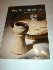 Come to the Table - Revisioning the Lord's Supper / Czech Language Edition