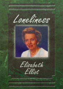 Elisabeth Elliot: Loneliness DVD (2011) / It can be a wilderness. It can be a pathway to God / INSPIRATIONAL CHRISTIAN CINEMA