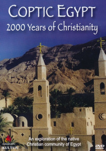 Coptic Egypt: 2000 Years of Christianity DVD (2013) An explanation of the native Christian community in Egypt