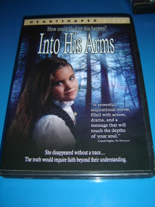 Into His Arms (DVD) She Disappeared Without Trace ... How Could God Let This Happen?