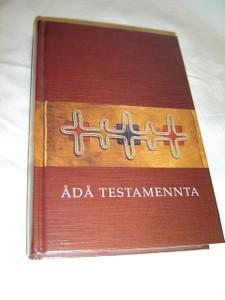 The New Testament in Lule Sami Language / Nya Testamentet Pa Lulesamiska / Ada Testamennta Julevsabmaj