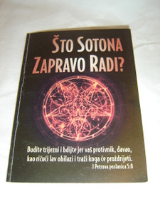 Croatian Bible Booklet - What In The World Is Satan Doing? / Sto Sotona Zapravo Radi?
