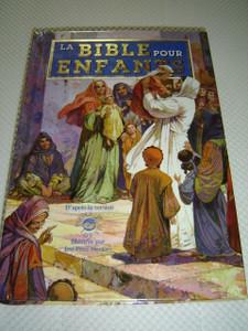 The Children's Bible (French Edition) La Bible pour enfants  / Big Bible with Beautiful Illustrations