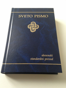 Slovenian Language Bible - Standard Version / Sveto Pismo - Slovenski Standardni Prevod / Protestant Version