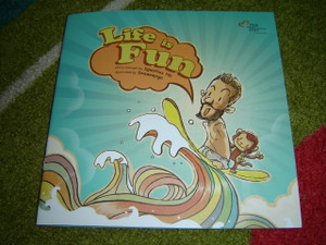 Life is Fun - Illustrated Life Lessons for Children Inspired by Nick Vujicic