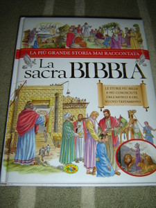 Beautifully Illustrated Italian Children's Bible - La Sacra Bibbia / La Piu Grande Storia Mai Raccontata