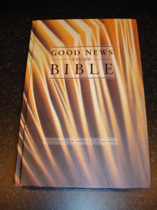 Good News Study Bible /  Discovering the Message & It's Meaning / GNB