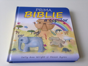 My First Bible - Romanian Children's Bible / Prima Biblie a Copiilor