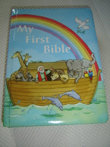 My First Bible - A Great Introduction to Classic Bible Stories from the Old and New Testament