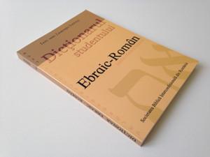 Hebrew - Romanian Dictionary for Students / Dictionarul studentului Ebraic - Roman