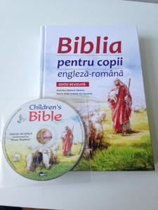 Romanian - English Bilingual Children's Bible with MP3 CD / Biblia Pentru Copii - Editie Bilingva / Engleza - Romana