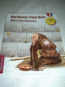 Blind Bartimaeus / Malay - English Bilingual Bible Story Book for Children / Bartimeus Yang Buta Siri Cerita Panting