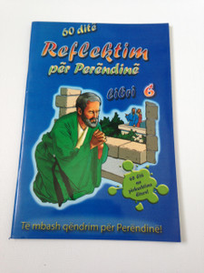 60 Day Wonder Devotional Book 6. - Albanian Language Booklet for Children / 60 dite Reflektim per Perendine Libri 6.