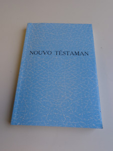 Creole New Testament / Nouvo Testaman Segne E Sove Nou Jezu-Kri A Vek Som Yo / Great for Outreach