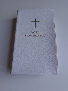 Tokelauan New Testament / Ko Te Feagaiga Fou / Tokelauan is a Polynesian language closely related to Tuvaluan