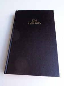 Niuean Niue Bible / Black Hardcover 63 / Ko E Tohi Tapu : Ko E Maveheaga Tuai Mo E Maveheaga FouKo / Fou
