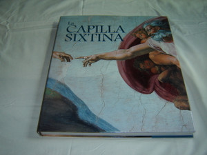 A Giant Photobook Documenting the Mural Paintings of The Sistine Chapel / La Capilla Sixtina / La Cappella Sistina / A Capela Sistina / Text in English, Spanish, Italian, and Portuguese