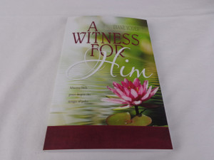 A Witness For Him by Diane Yoder