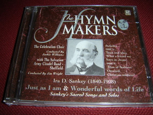 Ira D. Sankey (1840-1908) Just as I am & Wonderful words of Life / The Hymn Makers